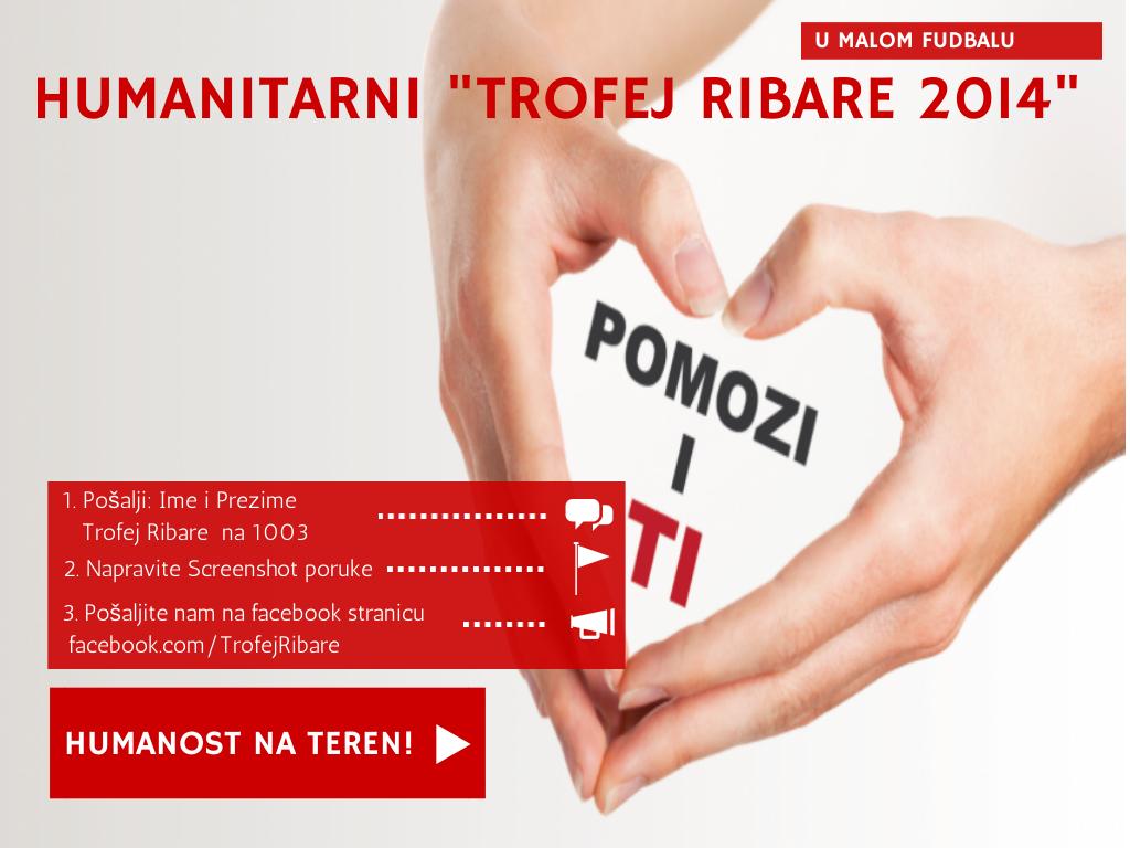 """Humanitarni turnir """"Trofej Ribare 2014"""" za ugroženo stanovništvo Srbije"""